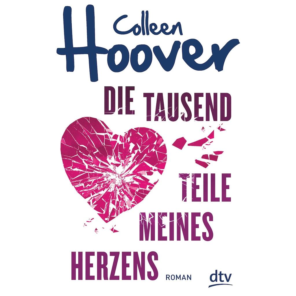 Buch »Die tausend Teile meines Herzens / Colleen Hoover, Katarina Ganslandt«