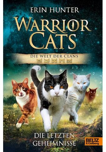 Buch »Warrior Cats - Die Welt der Clans. Die letzten Geheimnisse / Erin Hunter,... kaufen