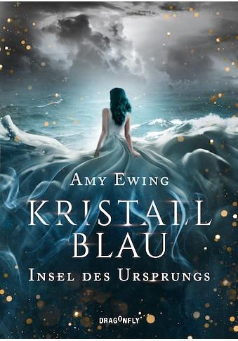 Buch »Kristallblau - Insel des Ursprungs / Amy Ewing, Andrea Fischer« kaufen