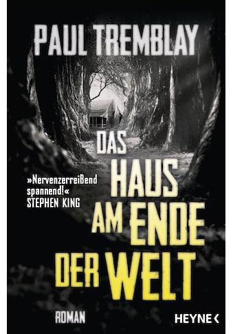 Buch »Das Haus am Ende der Welt / Paul Tremblay, Julian Haefs« kaufen