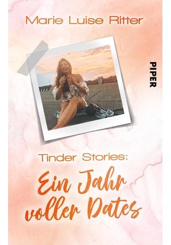 Buch »Tinder Stories: Ein Jahr voller Dates / Marie Luise Ritter« kaufen