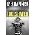 Buch »Todeshafen / Lotte Hammer, Søren Hammer, Günther Frauenlob, Maike Dörries«