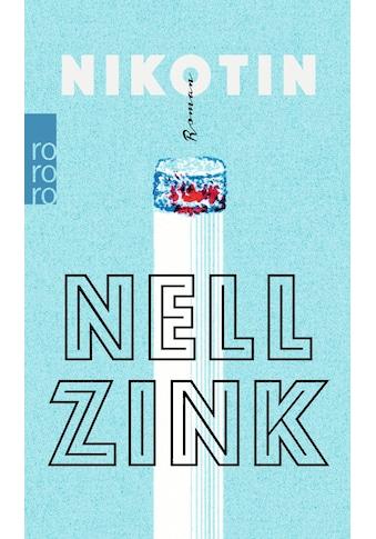 Buch »Nikotin / Nell Zink, Michael Kellner« kaufen