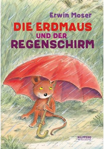 Buch »Die Erdmaus und der Regenschirm / Erwin Moser« kaufen