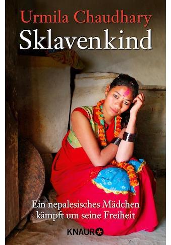 Buch »Sklavenkind / Urmila Chaudhary, Nathalie Schwaiger« kaufen