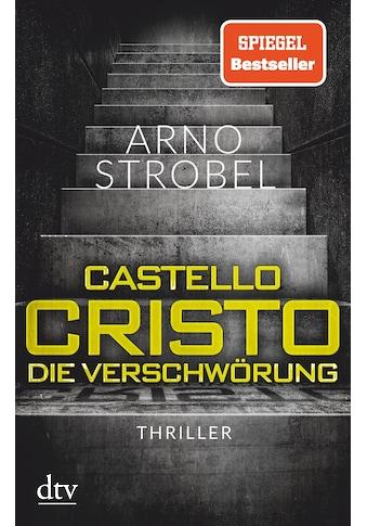 Buch »Castello Cristo, Die Verschwörung / Arno Strobel« kaufen