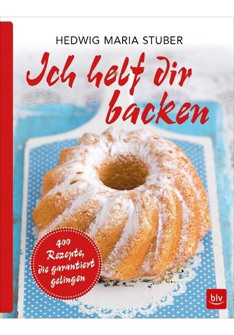Buch »Ich helf dir backen / Hedwig Maria Stuber« kaufen