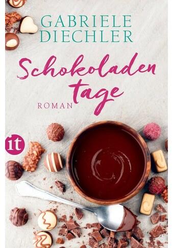 Buch »Schokoladentage / Gabriele Diechler« kaufen