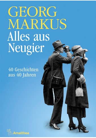 Buch »Alles aus Neugier / Georg Markus« kaufen