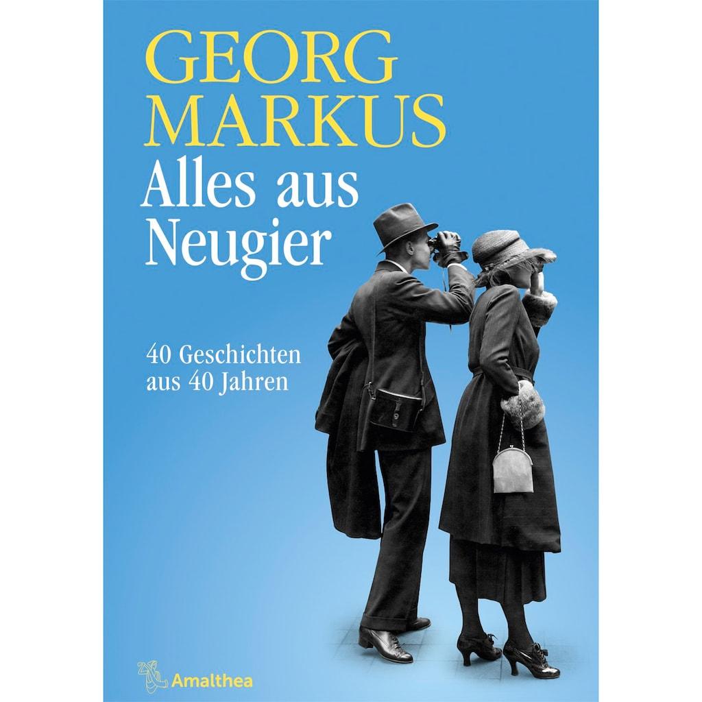 Buch »Alles aus Neugier / Georg Markus«