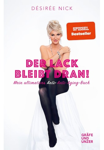 Buch »Der Lack bleibt dran! / Désirée Nick« kaufen