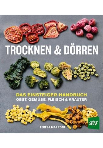 Buch »Trocknen und Dörren / Teresa Marrone, Neli Danova-Hoffermann« kaufen