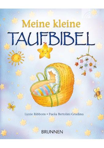 Buch »Meine kleine Taufbibel / Lizzie Ribbons, Paola Bertolini-Grudina« kaufen