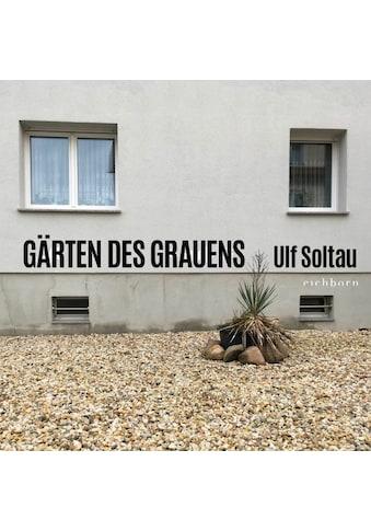 Buch »Gärten des Grauens / Ulf Soltau« kaufen