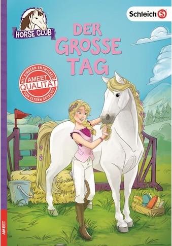 Buch SCHLEICH Horse Club  -  Der große Tag / DIVERSE kaufen