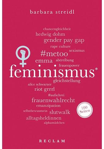 Buch »Feminismus. 100 Seiten / Barbara Streidl« kaufen