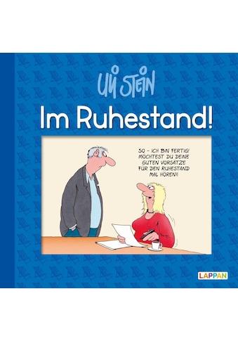 Buch »Im Ruhestand! / Uli Stein« kaufen