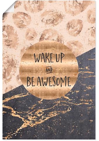 Artland Wandbild »Steh auf und sei großartig«, Sprüche & Texte, (1 St.), in vielen... kaufen