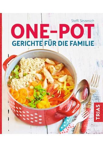 Buch »One-Pot - Gerichte für die Familie / Steffi Sinzenich« kaufen
