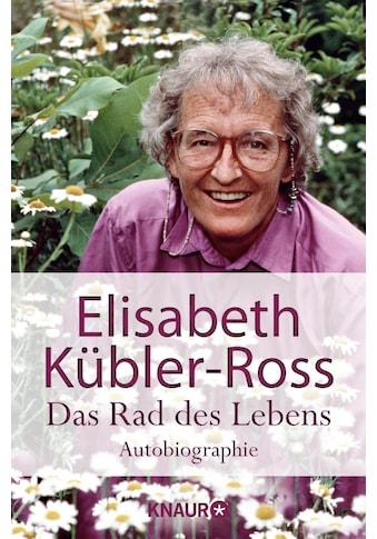 Buch »Das Rad des Lebens / Elisabeth Kübler-Ross« kaufen