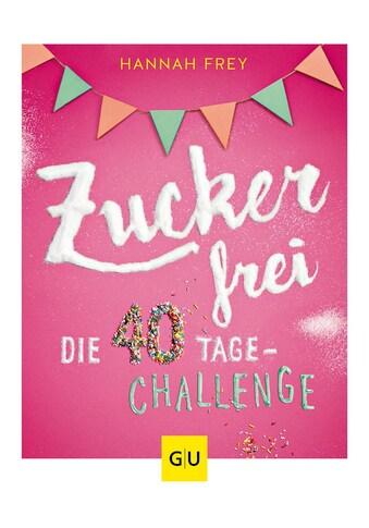 Buch »Zuckerfrei / Hannah Frey« kaufen