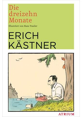 Buch »Die dreizehn Monate / Erich Kästner, Hans Traxler« kaufen