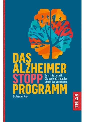 Buch »Das Alzheimer-Stopp-Programm / Werner Krag« kaufen
