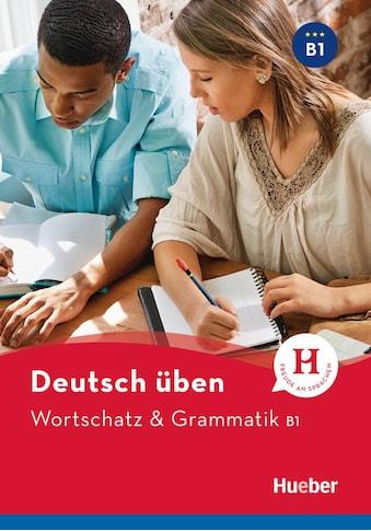 Buch »Wortschatz & Grammatik B1 / Anneli Billina, Lilli Marlen Brill, Marion Techmer« kaufen