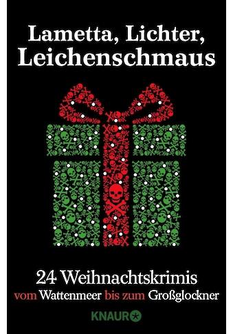 Buch »Lametta, Lichter, Leichenschmaus / Sina Beerwald, Raoul Biltgen, Katja Bohnet,... kaufen
