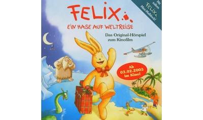 Musik-CD »Das Original Hörspiel z.Kinofilm / Felix-Ein Hase Auf Weltreise« kaufen