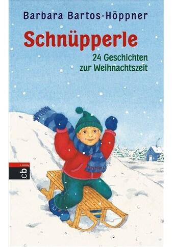 Buch »Schnüpperle - Vierundzwanzig Geschichten zur Weihnachtszeit / Barbara... kaufen