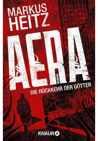Buch »AERA - Die Rückkehr der Götter / Markus Heitz« kaufen