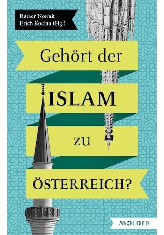 Buch »Gehört der Islam zu Österreich? / Rainer Nowak, Erich Kocina« kaufen