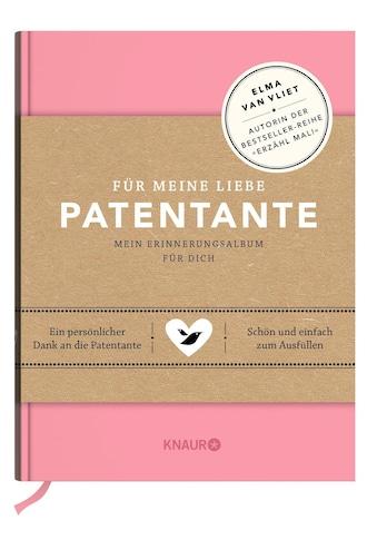 Buch »Für meine liebe Patentante / Elma van Vliet, Ilka Heinemann, Matthias Kuhlemann« kaufen