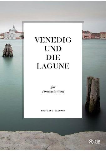 Buch »Venedig und die Lagune für Fortgeschrittene / Wolfgang Salomon« kaufen