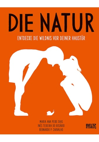 Buch »Die Natur / Maria Ana Peixe Dias, Ines Teixeira do Rosário, Bernardo P.... kaufen
