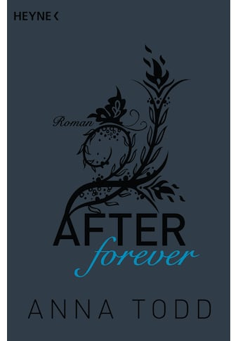 Buch »After forever / Anna Todd, Corinna Vierkant-Enßlin, Nicole Hölsken« kaufen