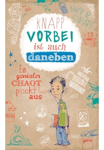 Buch »Knapp vorbei ist auch daneben / Jakob M. Leonhardt, Fréderic Bertrand« kaufen