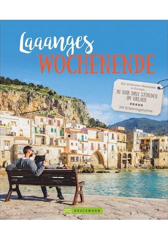 Buch »Laaanges Wochenende / Barbara Geier, Thomas Stankiewicz, Thomas Migge, Dörte... kaufen