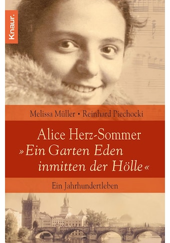"""Buch »Alice Herz-Sommer - """"Ein Garten Eden inmitten der Hölle"""" / Reinhard Piechocki, Melissa Müller« kaufen"""