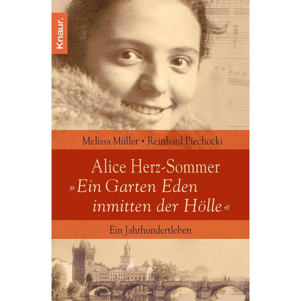 """Buch »Alice Herz-Sommer - """"Ein Garten Eden inmitten der Hölle"""" / Reinhard Piechocki, Melissa Müller«"""