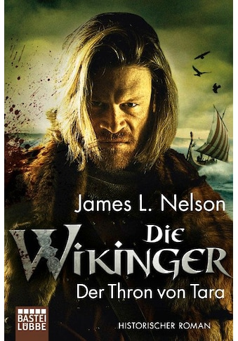 Buch »Die Wikinger - Der Thron von Tara / James L. Nelson, Alexander Lohmann« kaufen