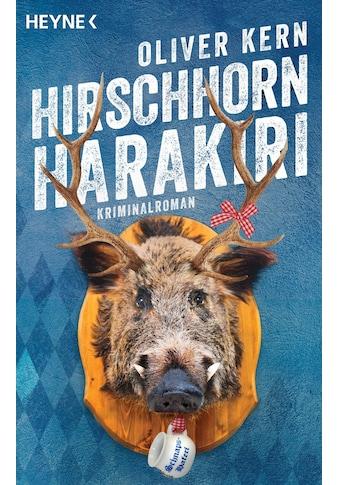 Buch »Hirschhornharakiri / Oliver Kern« kaufen