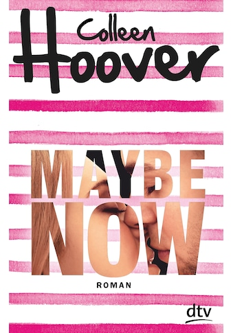 Buch »Maybe Now / Colleen Hoover, Kattrin Stier« kaufen
