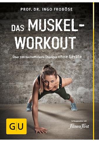 Buch »Das Muskel-Workout / Ingo Froböse« kaufen
