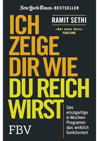 Buch »Ich zeige Dir wie Du reich wirst / Ramit Sethi« kaufen