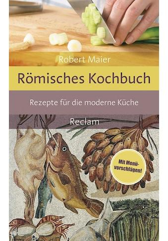 Buch »Römisches Kochbuch / Robert Maier« kaufen