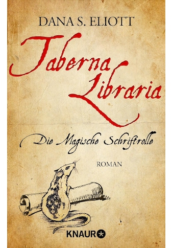Buch »Taberna Libraria - Die Magische Schriftrolle / Dana S. Eliott« kaufen