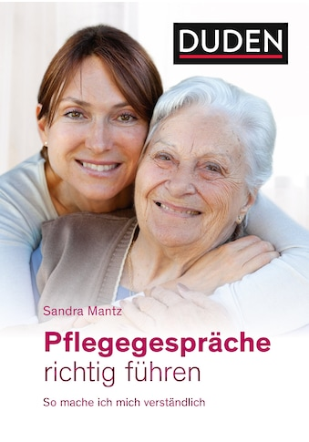 Buch »Pflegegespräche richtig führen / Sandra Mantz, Sophie Rosentreter« kaufen
