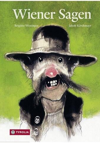 Buch »Wiener Sagen / Brigitte Weninger, Jakob Kirchmayr« kaufen